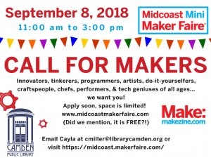 Call for Makers Now Open – Midcoast Mini Maker Faire 2018!