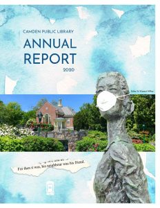 Cover of 2020 Annual Report with masked statue of Edna St. Vincent Millay and library landscape image