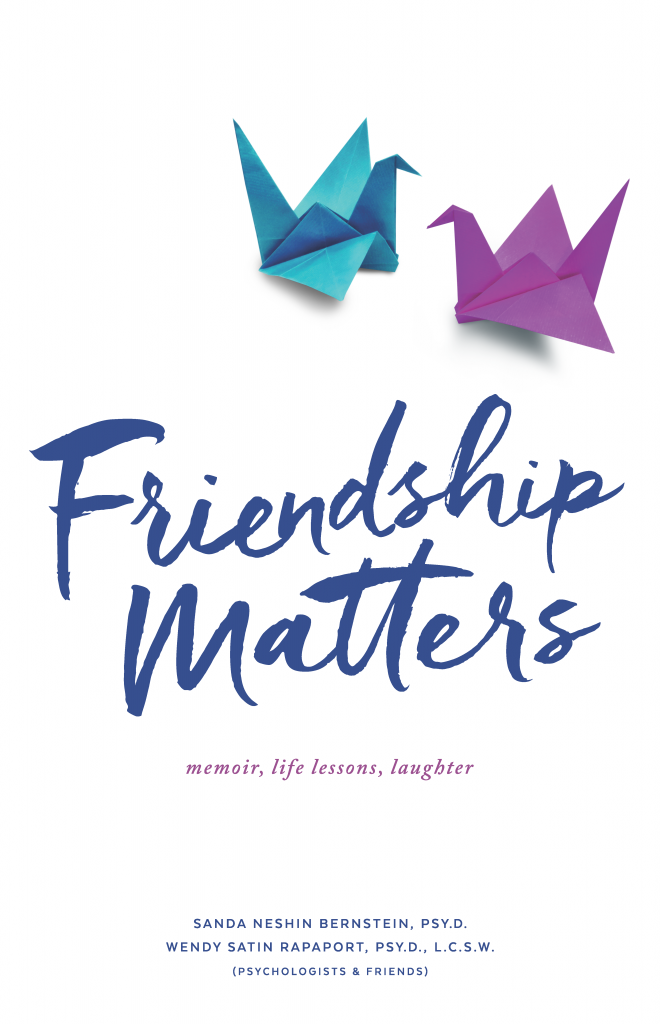 In Their New Book Friendship Matters Two Highly Respected Clinical Psychologists And Best Friends Examine The Superpowers Of Friend