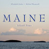 """Maine: Island Time"" Art Display in July"