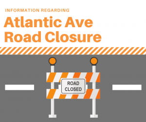 Atlantic Ave Closed Beginning April 12